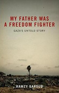 Preview of Ramzy Baroud's 'My Father was a Freedom Fighter'