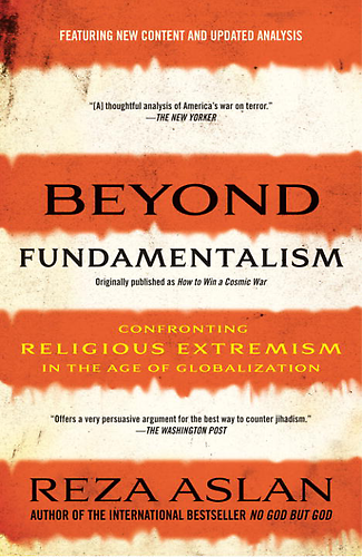 Review: Beyond Fundamentalism – Confronting Religious Extremism in the Age of Globalization
