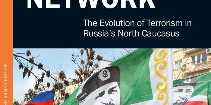 Book Review: Chechnya's Terrorist Network