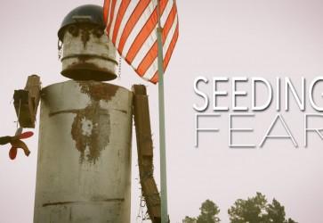 SEEDING FEAR – The Story of Michael White vs Monsanto