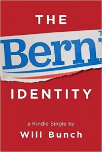 The Bern Identify by Will Bunch