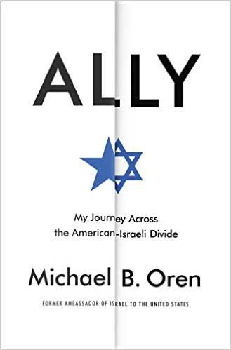 Ally: My Journey Across the American-Israeli Divide' - Book Review