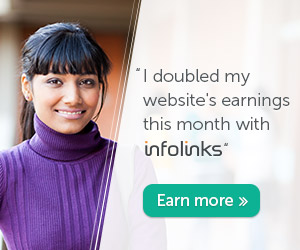 Increase your website's revenue with Infolinks!