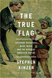 The True Flag by Stephen Kinzer