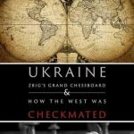 "Book Review: ""Ukraine, Zbig's Grand Chessboard"""
