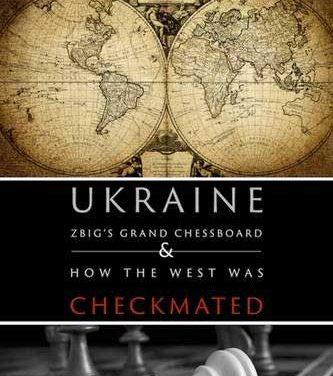 "Book Review: ""Ukraine, Zbig's Grand Chessboard"""
