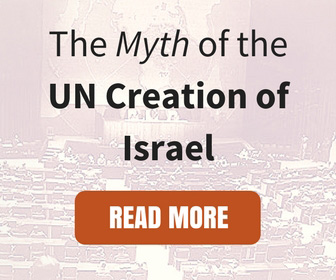 The Myth of the UN Creation of Israel