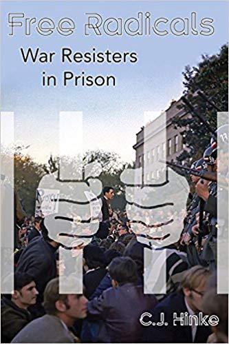 Free Radicals: War Resisters in Prison